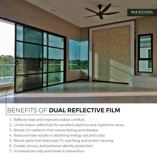 BENEFITS OF DUAL REFLECTIVE FILM