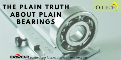 The Plain Truth About Plain Bearings