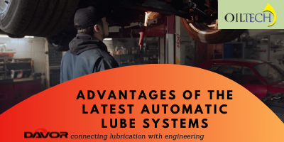 Advantages of the Latest Automatic Lube Systems