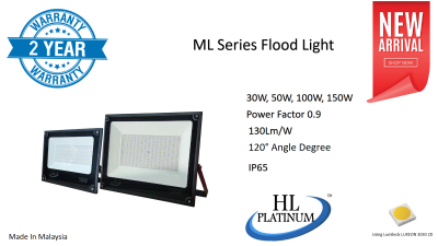 ML Series Flood Light New Arrival!! 2 Years Warranty