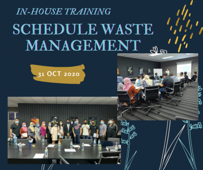 In-house Training Program for Schedule Waste Management.