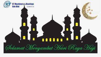 Selamat Menyambut Hari Raya Haji from KT Machinery & Bearings Sdn Bhd