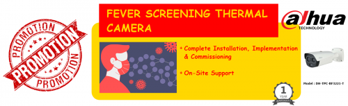 PROMOTION FOR FEVER SCREENING THERMAL CAMERA