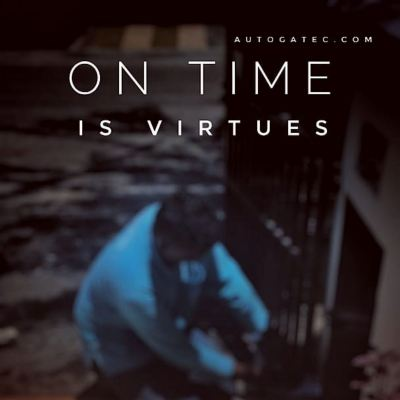 ON TIME IS VIRTUES