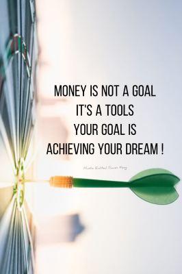 Money is Goal ?