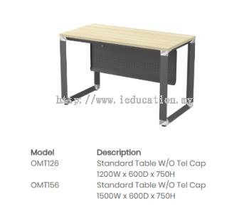 OMT126 Standard Table W/O Tel Cap
