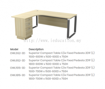 OWL552-3D Superior Compact Table C/w Fixed Pedesta 2D1F (L)