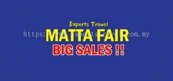 海外假期 MATTA FAIR BIG SALES !!!