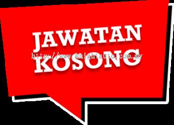 JAWATAN KOSONG - PEKERJA AM & KERANI