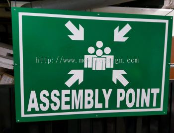 assembly point or No entry and Danger signboard (click for more detail)