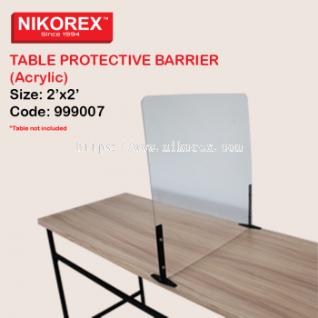 999007 - TABLE PROTECTIVE BARRIER (Acrylic) 2'x2'