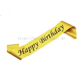 Sash- Happy Birthday - Gold