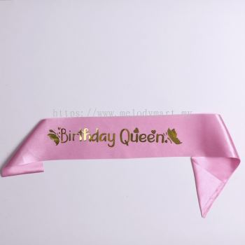 Sash- Birthday Queen -Pink