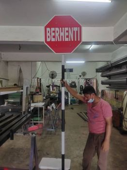BERHENTI Road Signs