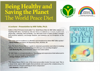 Being Healthy and Saving the Planet - The World Peace Diet