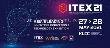 ITEX 2021 ��C 32nd International Invention, Innovation & Technology Exhibition, Malaysia
