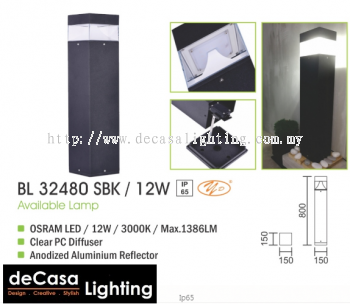 OURDOOR BOLLARD 800MM 12W LED 1P65