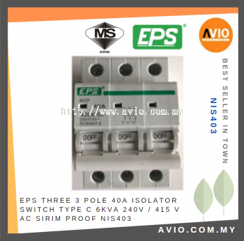 EPS NIS403 3 Pole 40A Isolator Switch