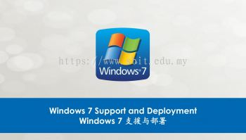 Windows 7 Support and Deployment