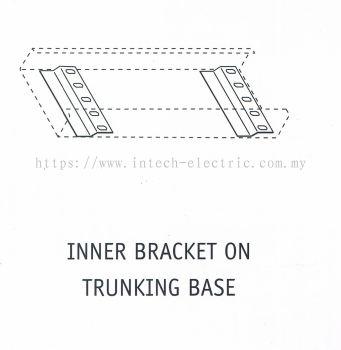 INNER BRACKET ON TRUNKING BASE
