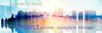 Project Planner, Consultant & Manager