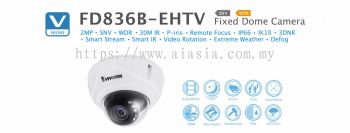 FD836B-EHTV. Vivotek Fixed Dome Camera