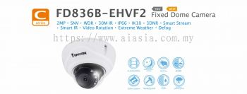 FD836B-EHVF2. Vivotek Fixed Dome Camera