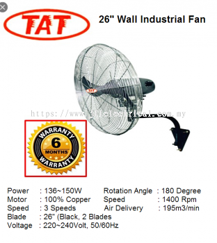 "TAT 26"" HEAVY DUTY INDUSTRIAL WALL FAN (COPPER COIL MOTOR) INDUSTRIAL FAN"