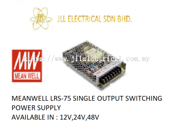 MEANWELL LRS-75 12V 6AMP SINGLE OUTPUT SWITCHING POWER SUPPLY