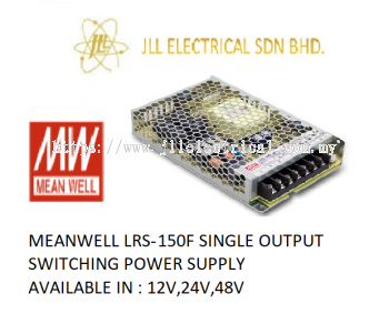 MEANWELL LRS-150F 12V 12.5AMP SINGLE OUTPUT SWITCHING POWER SUPPLY