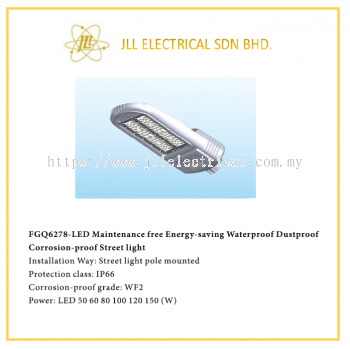 STREET LIGHT LED LIGHT 50/60/80/100/120/150W FGQ6278. OFFSHORE APPLICABLE