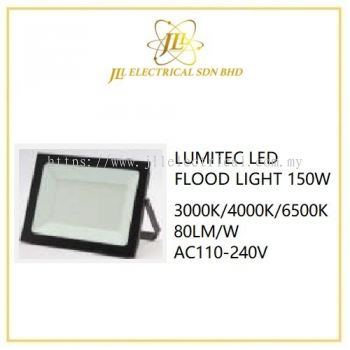 LUMITEC LED FLOOD LIGHT 150W 3000K/4000K/6500K AC110-240V