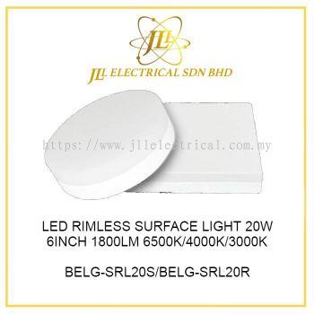 LED RIMLESS SURFACE LIGHT 20W 6INCH 1800LM 6500K/4000K/3000K BELG-SRL20S/BELG-SRL20R