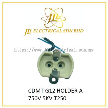 CDMT G12 HOLDER A 750V 5KV T250