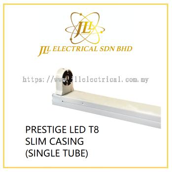 PRESTIGE LED T8 SLIM CASING (SINGLE TUBE)