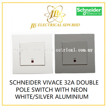 SCHNEIDER VIVACE 32A DOUBLE POLE SWITCH WITH NEON WHITE/SILVER ALUMINIUM [KB31DR32N_WE_G11/KB31DR32N_AS_G11]