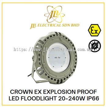CROWN EX EXPLOSION PROOF LED FLOODLIGHT 20~240W IP66 100-240VAC 50~60Hz GYD620 SERIES