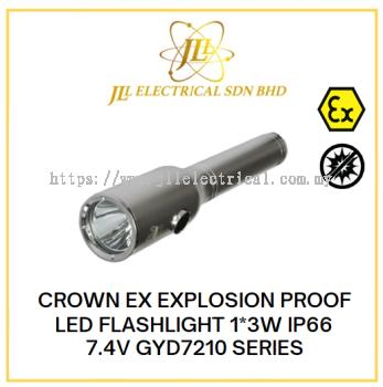 CROWN EX EXPLOSION PROOF LED FLASHLIGHT 1*3W IP66 7.4V GYD7210 SERIES