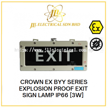 """CROWN EX BYY SERIES EXPLOSION PROOF EXIT SIGN LAMP 3W IP66 220VAC 50~60Hz [G3/4""""/ NPT3/ 4""""]"""