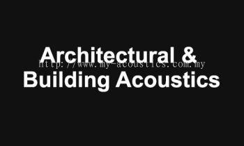 Architectural & Building Acoustics
