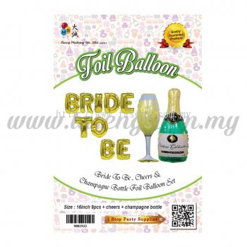Bride To Be +  Wineglass + Champagne Bottle Foil Balloon Set (FB-3998)