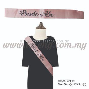 Sash - Bride to Be - Rose Gold (P-AC-SA8-RG)