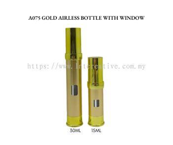 A075 WINDOW GOLD AIRLESS BOTTLE