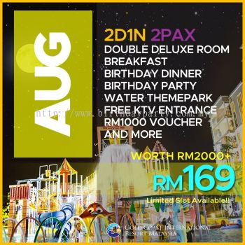 AUGUST 5 - RM99 2PAX