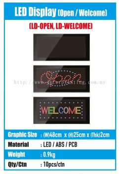 LED Display (Open/Welcome)