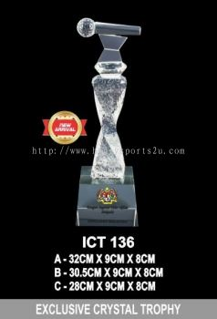 ICT 136 EXCLUSIVE CRYSTAL TROPHY