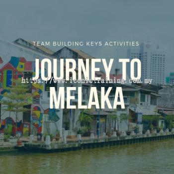 Journey to Melaka
