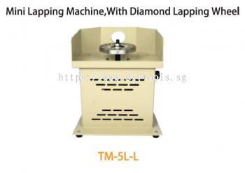 TMT MINI LAPPING MACHINE 400W 230V 50HZ WITH DIAMOND LAPPING WHEEL 10,000RPM, TM-5L-L
