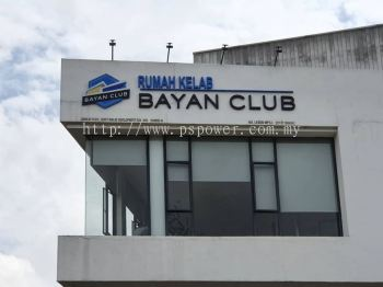 Signage 3D Aluminium box up with Spray paint - BAYAN CLUB at Seri Kembangan