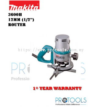 MAKITA 3600H 12MM ROUTER- 1 YEAR WARRANTY